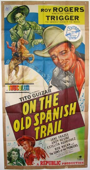 ON THE OLD SPANISH TRAIL @ FilmPosters.com