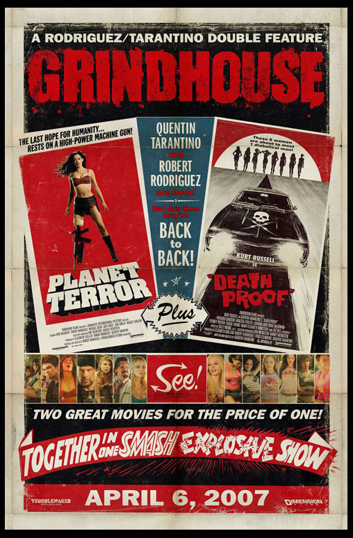 GRINDHOUSE: PLANET TERROR / DEATH PROOF @ FilmPosters.com