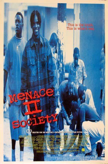 MENACE II SOCIETY (Menace to Society) @ FilmPosters.com