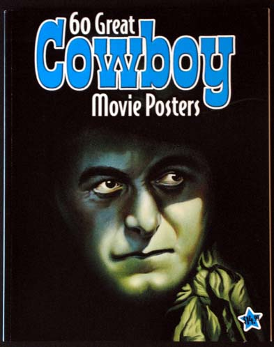 SIXTY GREAT COWBOY MOVIE POSTERS @ FilmPosters.com