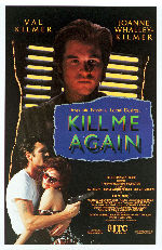 KILL ME AGAIN @ FilmPosters.com
