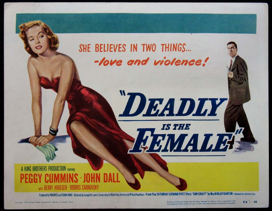DEADLY IS THE FEMALE (aka Gun Crazy) @ FilmPosters.com