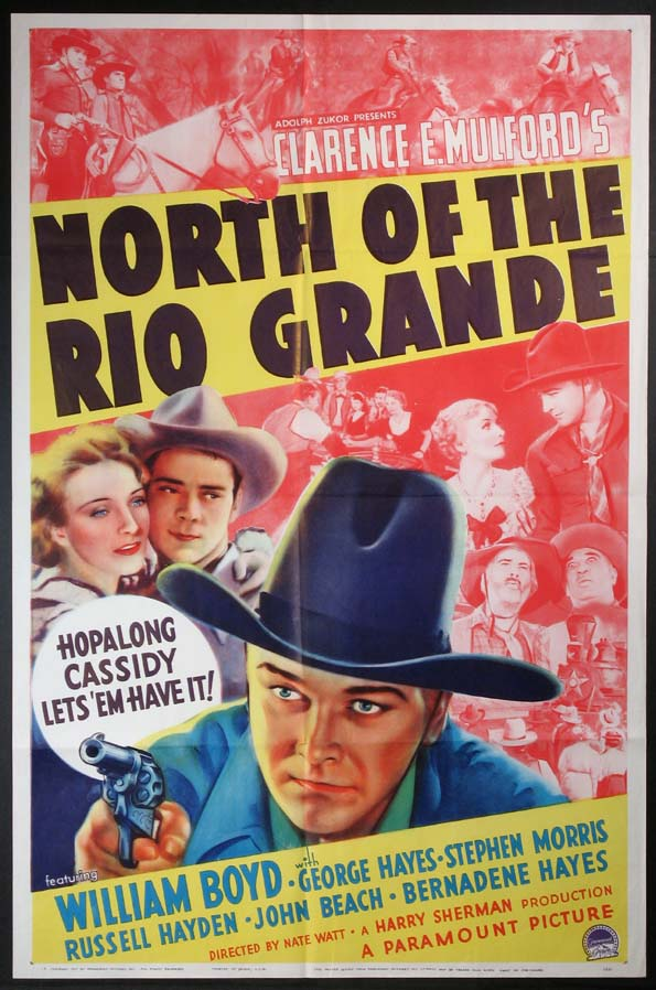 NORTH OF THE RIO GRANDE (Hopalong Cassidy) @ FilmPosters.com