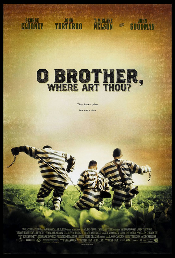 O BROTHER WHERE ART THOU? @ FilmPosters.com