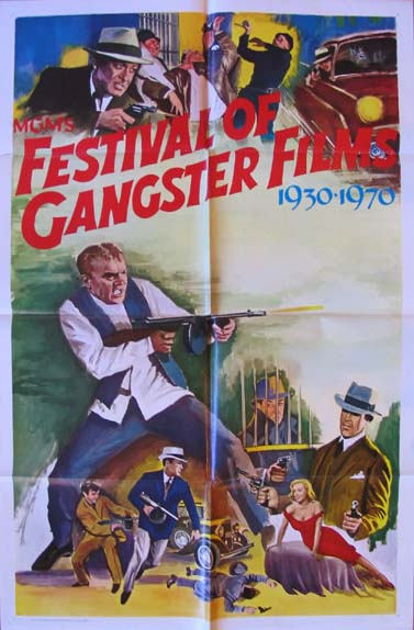 FESTIVAL OF GANGSTER FILMS (MGM's FESTIVAL OF GANGSTER FILMS 1930 - 1970) @ FilmPosters.com