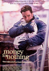 MONEY FOR NOTHING @ FilmPosters.com