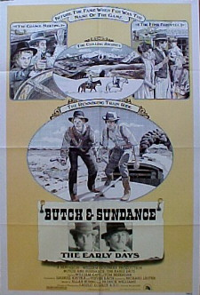 BUTCH AND SUNDANCE - The Early Days (Butch & Sundance) @ FilmPosters.com