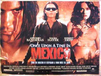 ONCE UPON A TIME IN MEXICO @ FilmPosters.com
